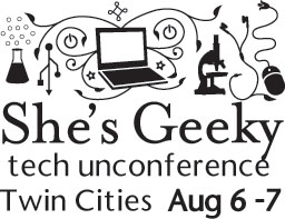 She's Geeky Twin Cities August 6-7, 2010